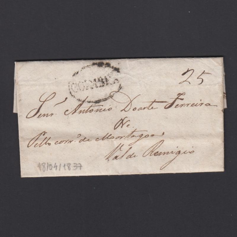 Pré-Filatélica circulada de Coimbra para Vale de Remigio datada de 18-04-1837