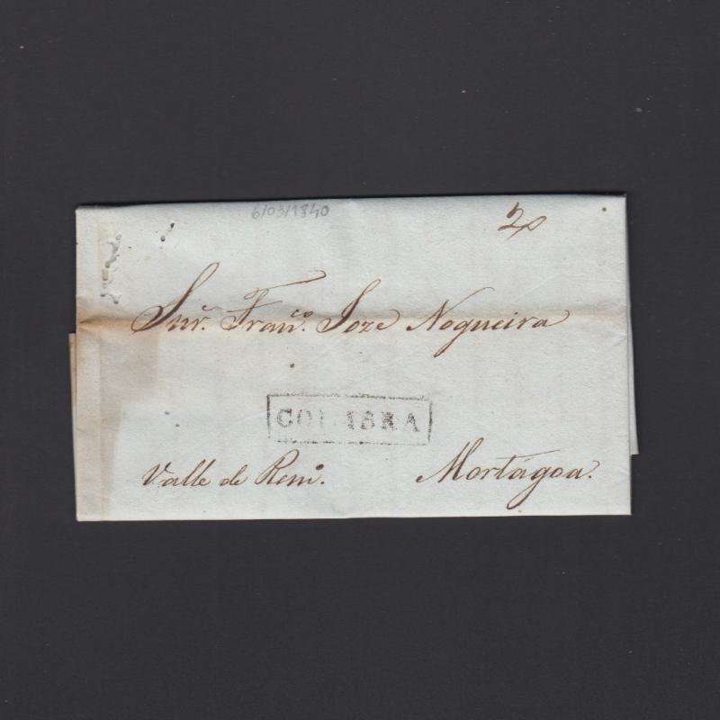 Pré-Filatélica circulada de Coimbra para Vale de Remigio datada de 06-03-1840