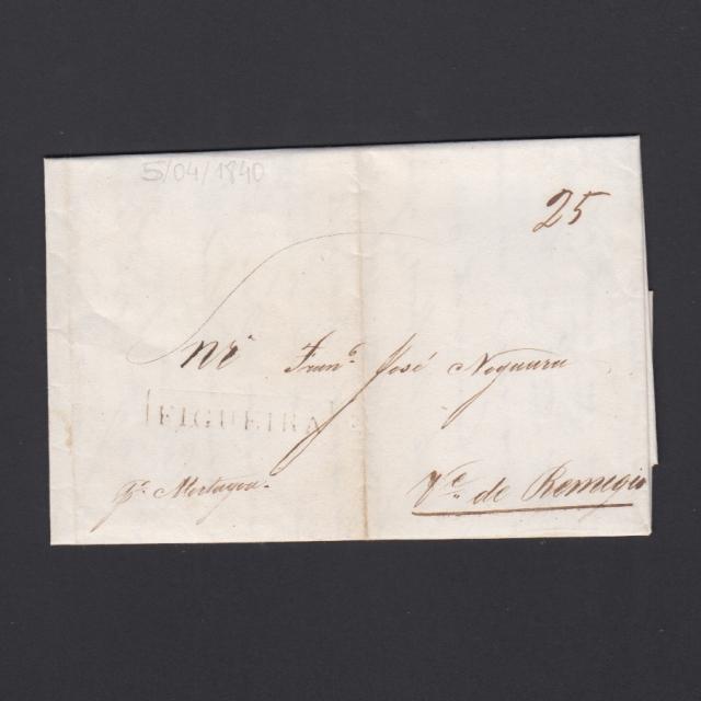 Carta Pré-Filatélica circulada de Figueira da Foz para Vale Remigio datada de 05-04-1840