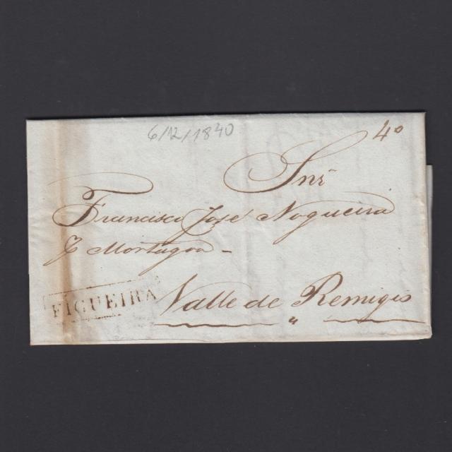 Carta Pré-Filatélica circulada de Figueira da Foz para Vale Remigio datada de 06-12-1840
