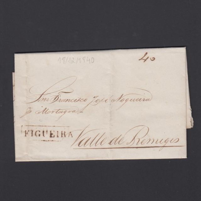 Carta Pré-Filatélica circulada de Figueira da Foz para Vale Remigio datada de 18-12-1840