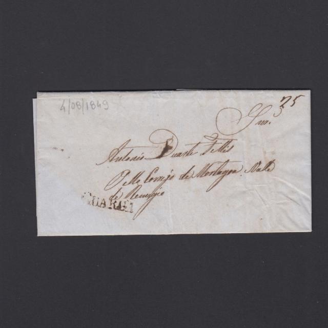 Carta Pré-Filatélica circulada de Guarda para Vale Remigio datada 04-08-1849