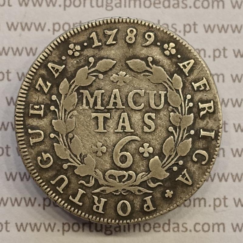 MOEDA DE 6 MACUTAS PRATA 1789 - D. MARIA I - CUNHAGEM PARA CIRCULAÇÃO NA COLÓNIA DE ANGOLA