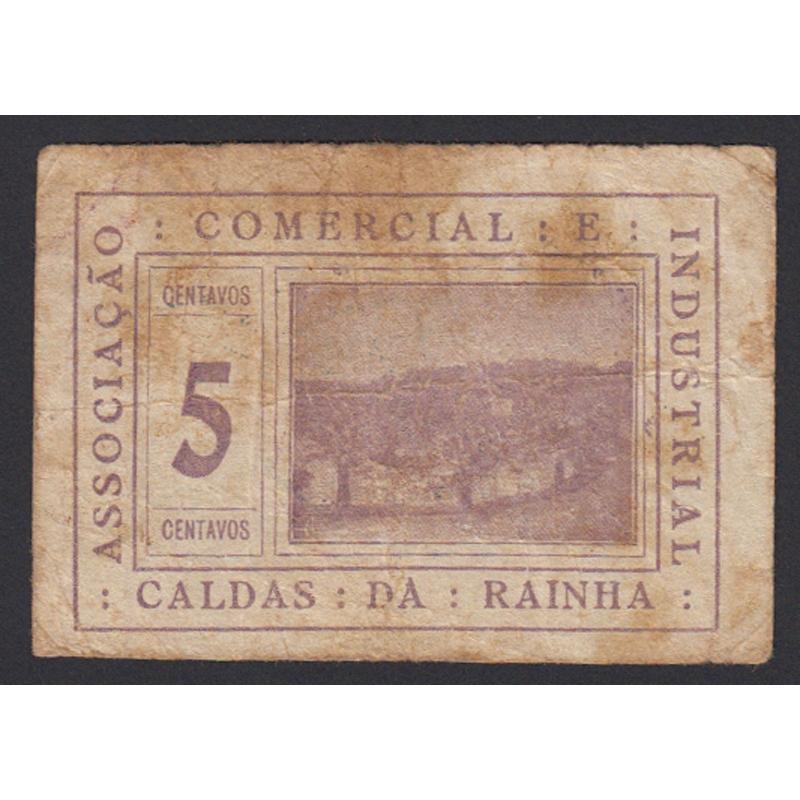 CÉDULA ASSOCIAÇÃO COMERCIAL E INDUSTRIAL CALDAS DA RAINHA - VALE 5 CENTAVO ( CIRCULADA )