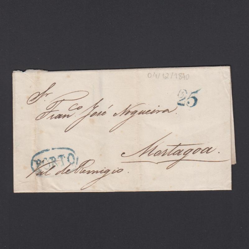 Pré-Filatélica circulada do Porto para Vale de Remigio datada 04-12-1840