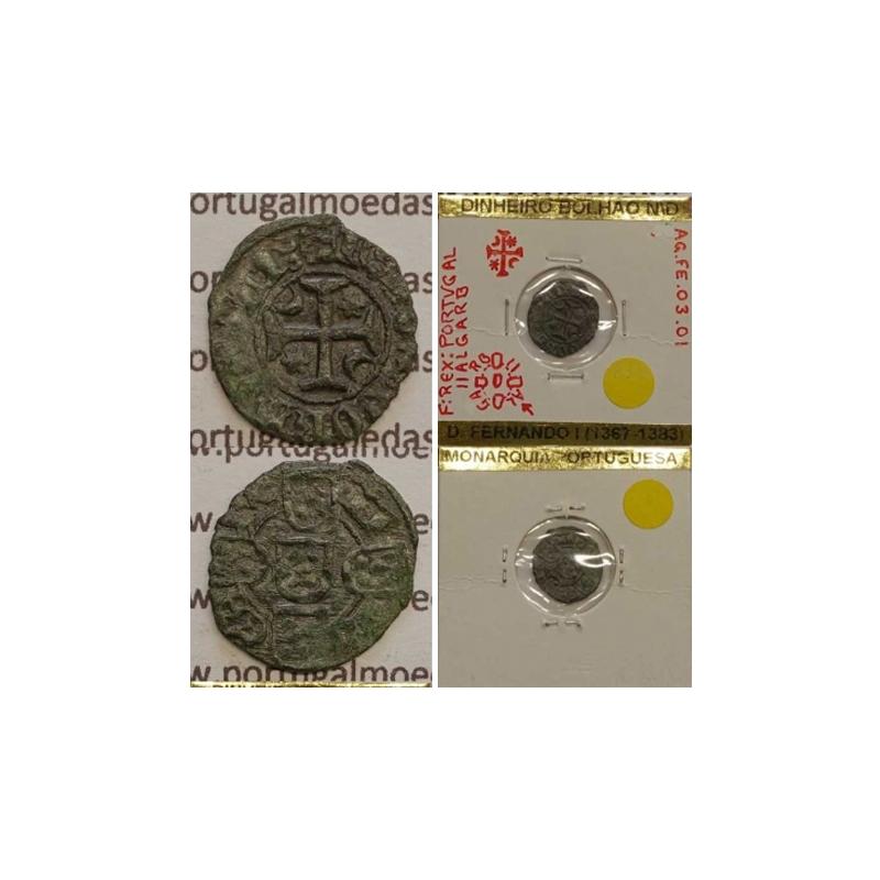 """MOEDA DE UM DINHEIRO EM BOLHÃO - D.FERNANDO I 1367-1383 (MUITO RARA) """"F:REX:PORTVGAL / II AL GA RB """""""