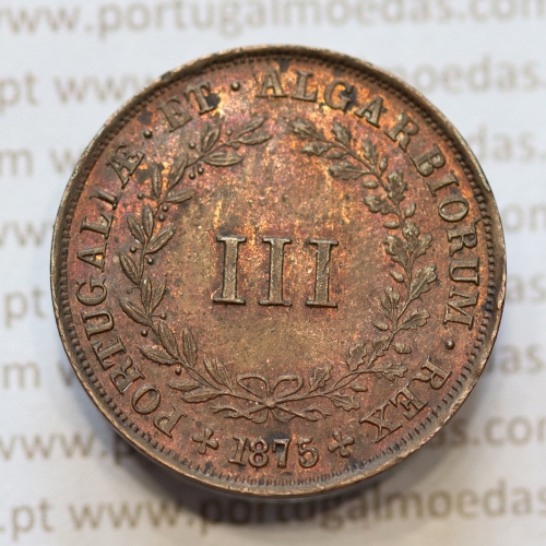 MOEDA 3 RÉIS COBRE (III RÉIS) 1875 (BELA) - REI D. LUIS I - WORLD COINS PORTUGAL KM517