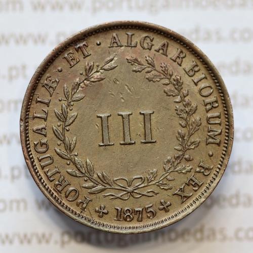 MOEDA 3 RÉIS COBRE (III RÉIS) 1875 (MBC+ / BELA-) - REI D. LUIS I - WORLD COINS PORTUGAL KM517