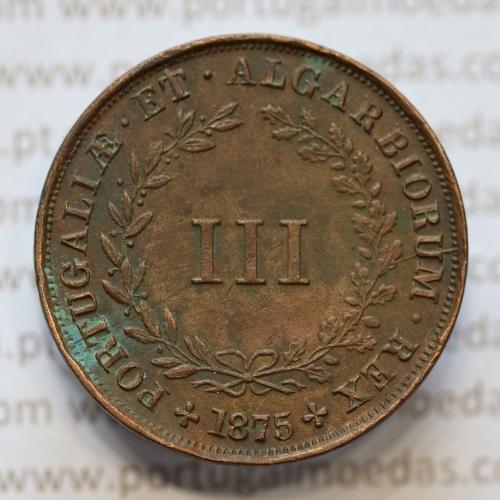 MOEDA 3 RÉIS COBRE (III RÉIS) 1875 (MBC) - REI D. LUIS I - WORLD COINS PORTUGAL KM517