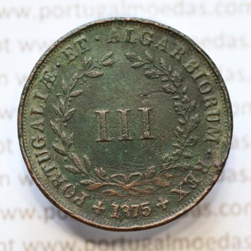 MOEDA 3 RÉIS COBRE (III RÉIS) 1875 (BC) - REI D. LUIS I - WORLD COINS PORTUGAL KM517