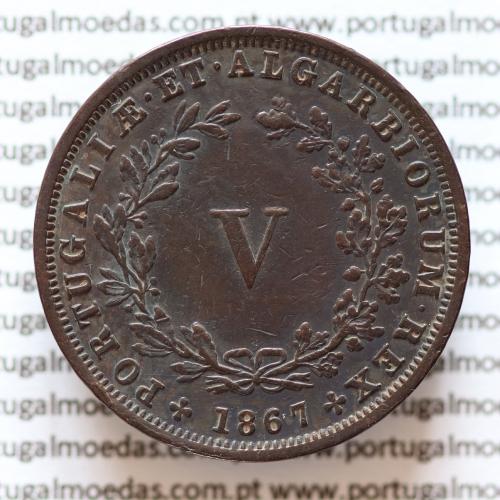 MOEDA 5 RÉIS COBRE (V RÉIS) 1867 (MBC+ / BELA) - REI D. LUIS I - WORLD COINS PORTUGAL KM513