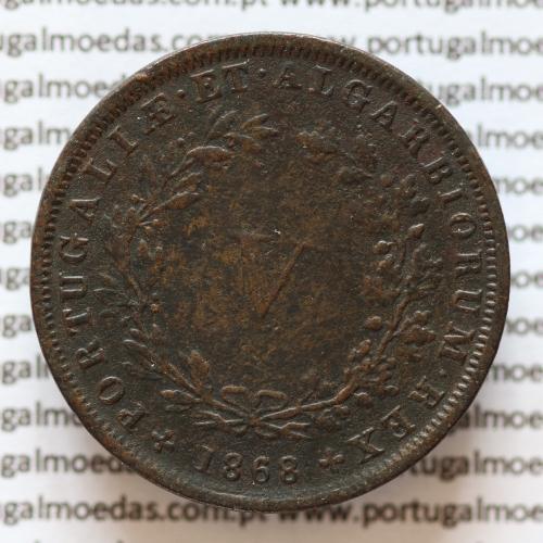 MOEDA 5 RÉIS COBRE (V RÉIS) 1868 (MBC) - REI D. LUIS I - WORLD COINS PORTUGAL KM513