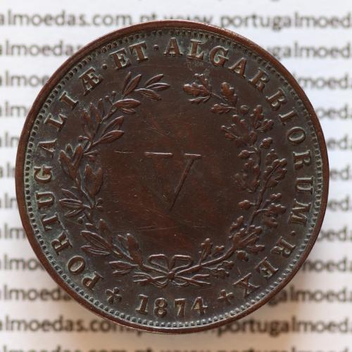 MOEDA 5 RÉIS COBRE (V RÉIS) 1874 (BELA-) - REI D. LUIS I - WORLD COINS PORTUGAL KM513