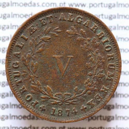 MOEDA 5 RÉIS COBRE (V RÉIS) 1874 (MBC) - REI D. LUIS I - WORLD COINS PORTUGAL KM513