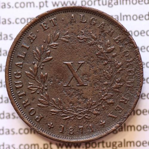 MOEDA 10 RÉIS COBRE (X RÉIS) 1871 (MBC) - REI D. LUIS I - WORLD COINS PORTUGAL KM514