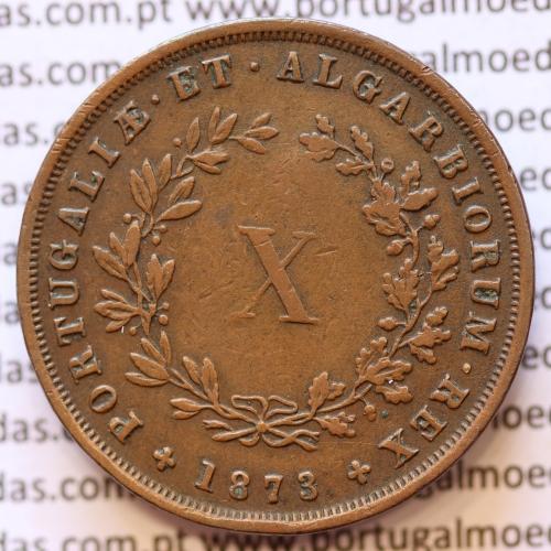 MOEDA 10 RÉIS COBRE (X RÉIS) 1873 (MBC+) - REI D. LUIS I - WORLD COINS PORTUGAL KM514