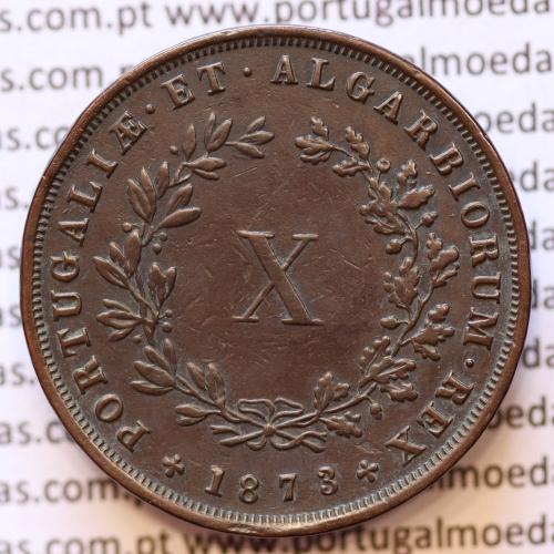 MOEDA 10 RÉIS COBRE (X RÉIS) 1873 (MBC) - REI D. LUIS I - WORLD COINS PORTUGAL KM514