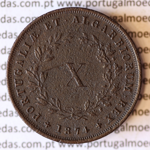MOEDA 10 RÉIS COBRE (X RÉIS) 1874 (MBC) - REI D. LUIS I - WORLD COINS PORTUGAL KM514