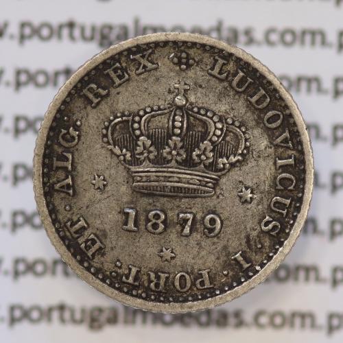 Moeda 50 Réis Prata 1879 ou Meio Tostão Prata 1879 (MBC+ / BELA) - Rei D. LUIS I - World Coins Portugal KM 506