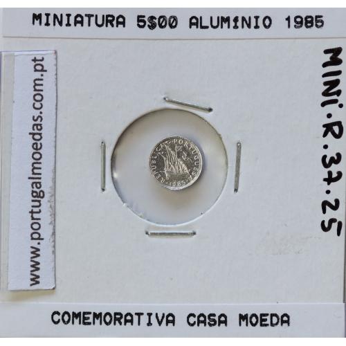 Miniatura de moeda de 5$00 1985 em alumínio, emissão da Casa da Moeda para promoção de eventos
