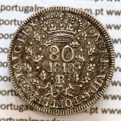 """80 Réis prata 1818 D. João VI, Brasil """"R"""" Rio de Janeiro, ou 4 vinténs prata 1818 Brasil, """"R"""" Rio, World Coins Brasil KM322.1"""
