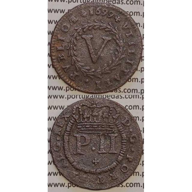 MOEDA V REIS COBRE 1699 (BC+) - D.PEDRO II