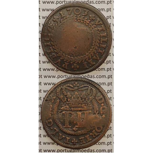 MOEDA X RÉIS COBRE 1703 (BC-) GRINALDA INVERTIDA - D.PEDRO II