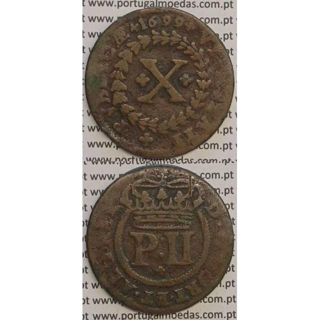 MOEDA X RÉIS COBRE 1699 (BC+) - D.PEDRO II
