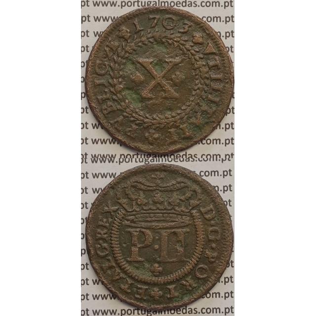 MOEDA X RÉIS COBRE 1703 (MBC) GRINALDA INVERTIDA - D.PEDRO II