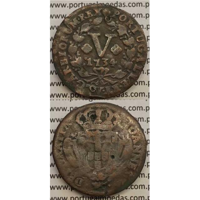 MOEDA V RÉIS COBRE 1734 (BC-) - D.JOÃO V