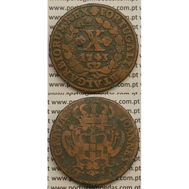 MOEDA X RÉIS COBRE 1743 (BC+) - D.JOÃO V