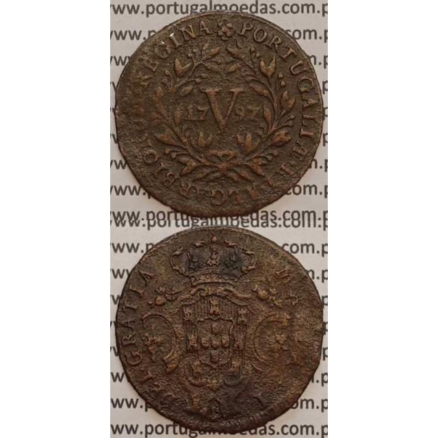 MOEDA V REIS COBRE 1797 (BC) ANVERSO COM LETRAS MENORES - D. MARIA I