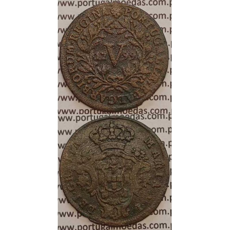 MOEDA V REIS COBRE 1799 (MBC) ANVERSO E REVERSO COM LETRAS MENORES - D. MARIA I