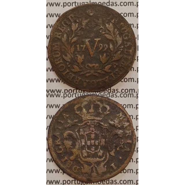 MOEDA V REIS COBRE 1799 (BC) ANVERSO E REVERSO COM LETRAS GRANDES - D. MARIA I