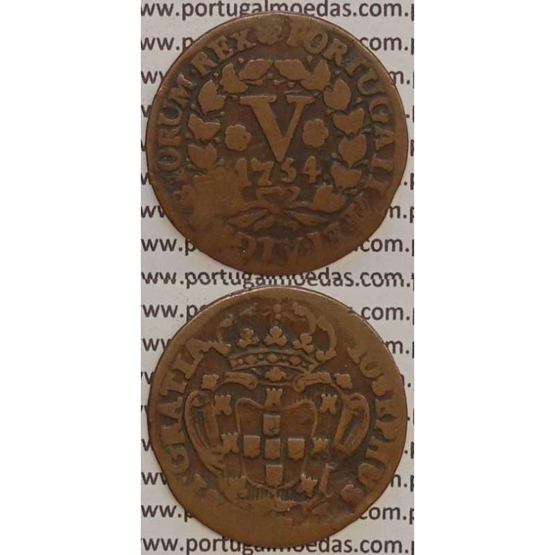 MOEDA V REIS COBRE 1754 (BC) - D.JOSÉ I - IOSEPHUS - COM PENTAPÉTALOS E LEGENDA JUNTO Á COROA