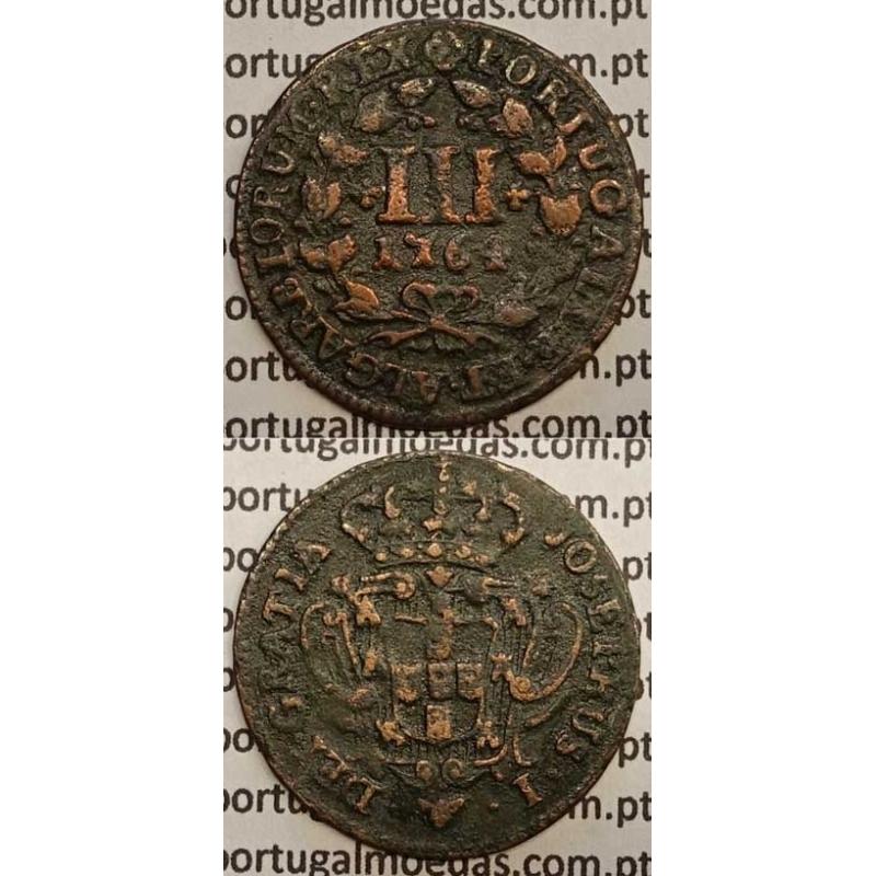 MOEDA DE III REIS COBRE 1764 (BC+/MBC-) - D. JOSÉ I - JOSEPHUS