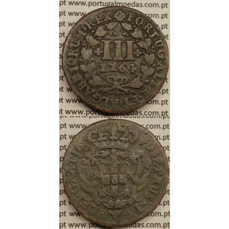 MOEDA DE III REIS COBRE 1764 (MBC-) - LEGENDA JUNTO Á COROA - JOSEPHUS