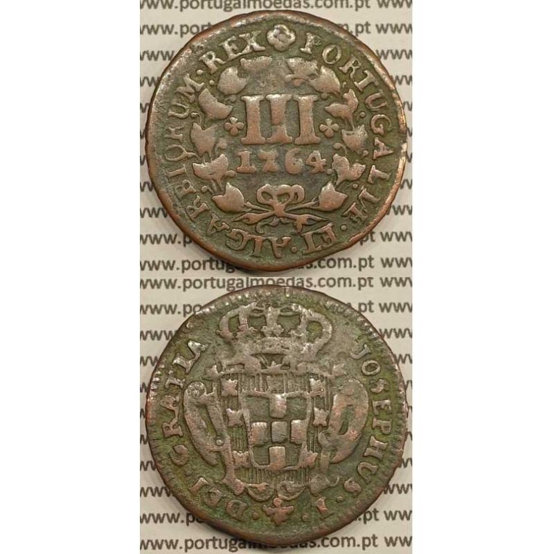MOEDA DE III REIS COBRE 1764 (MBC) - LEGENDA AFASTADA DA COROA - JOSEPHUS