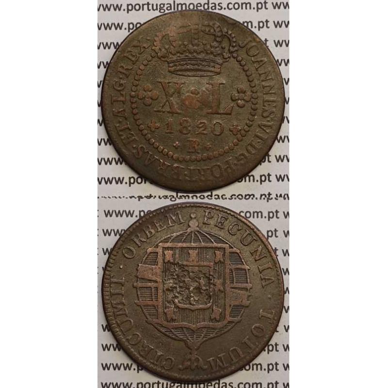 """MOEDA XL RÉIS COBRE 1820 (MBC) BRASIL- """"R"""" RIO DE JANEIRO"""