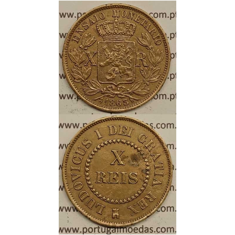 ENSAIO MONETARIO - X REIS COBRE 1863 (MBC+) - D. LUIS I