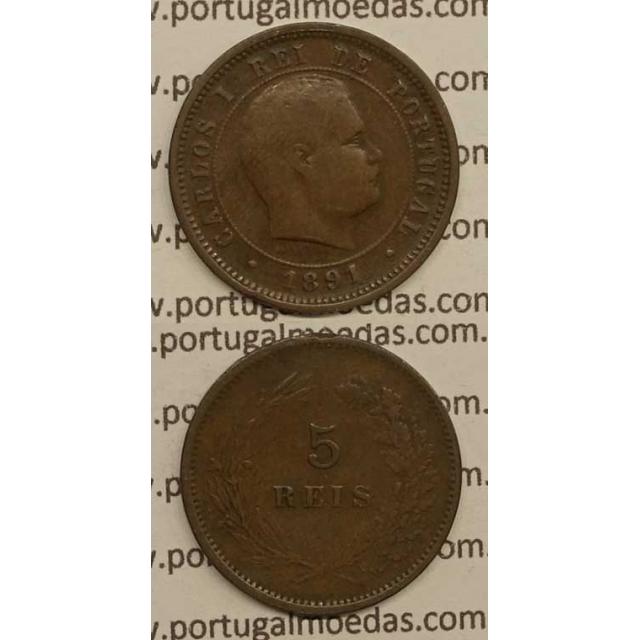 5 REIS BRONZE 1891 (BC) - D. CARLOS I
