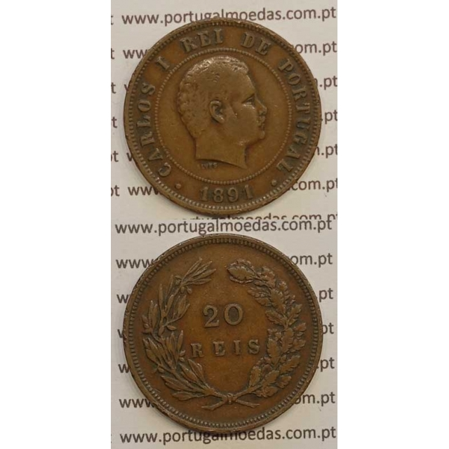 20 REIS BRONZE 1891 (BC+) - D. CARLOS I