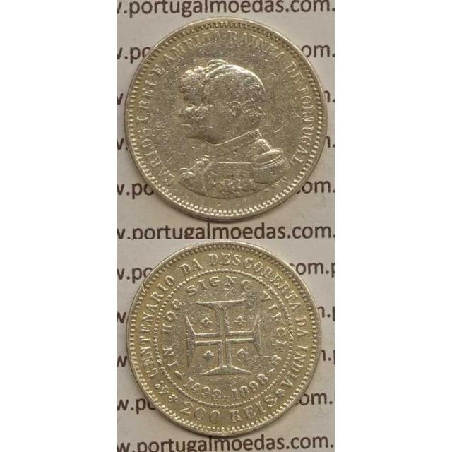 "200 REIS PRATA 1898 ""4º CENT. DESC. INDIA"" (BC) D. CARLOS I"