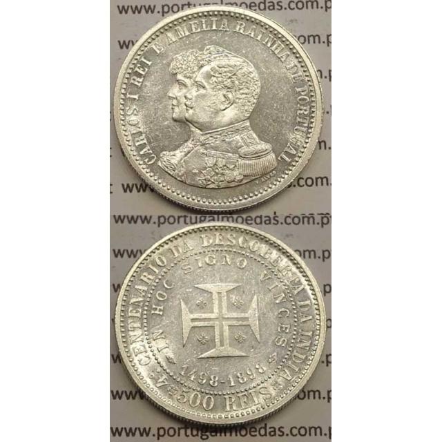 """500 REIS PRATA 1898 """"4º CENT. DESC. INDIA"""" (BELA/SOB) D. CARLOS I"""
