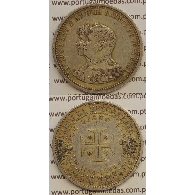 "500 REIS PRATA 1898 ""4º CENT. DESC. INDIA"" (BC+) D. CARLOS I"