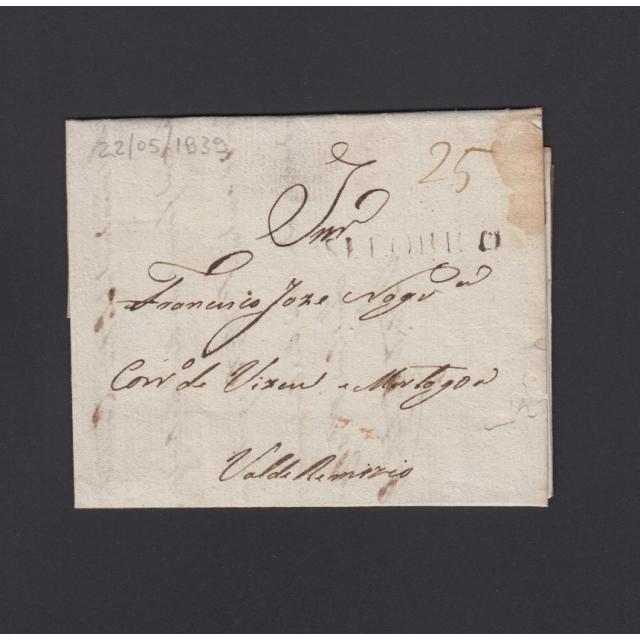 """Carta Pré-Filatélica circulada de Celorico """"SELORICO"""" para Vale de Remígio datada de 22-05-1839"""