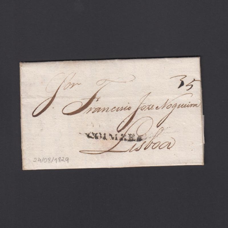 Carta Pré-Filatélica circulada de Coimbra para Lisboa datada de 024-08-1829