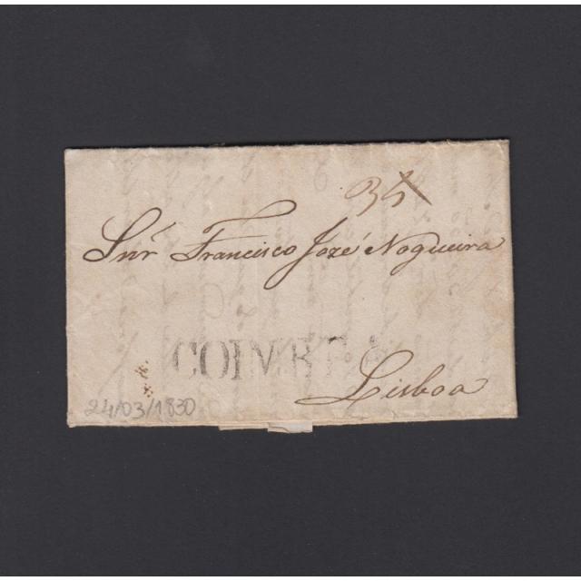 Carta Pré-Filatélica circulada de Coimbra para Lisboa datada de 24-03-1830