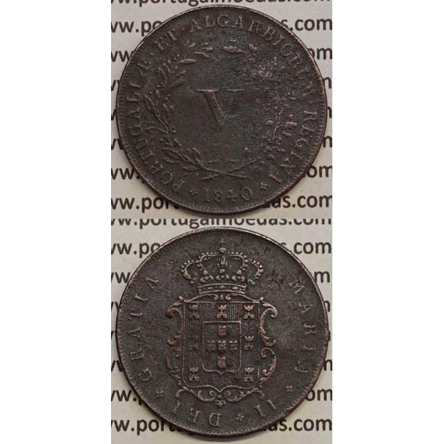 MOEDA V REIS COBRE 1840 (MBC) - D.MARIA II