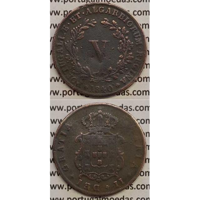 MOEDA V REIS COBRE 1840 (BC+) - D.MARIA II